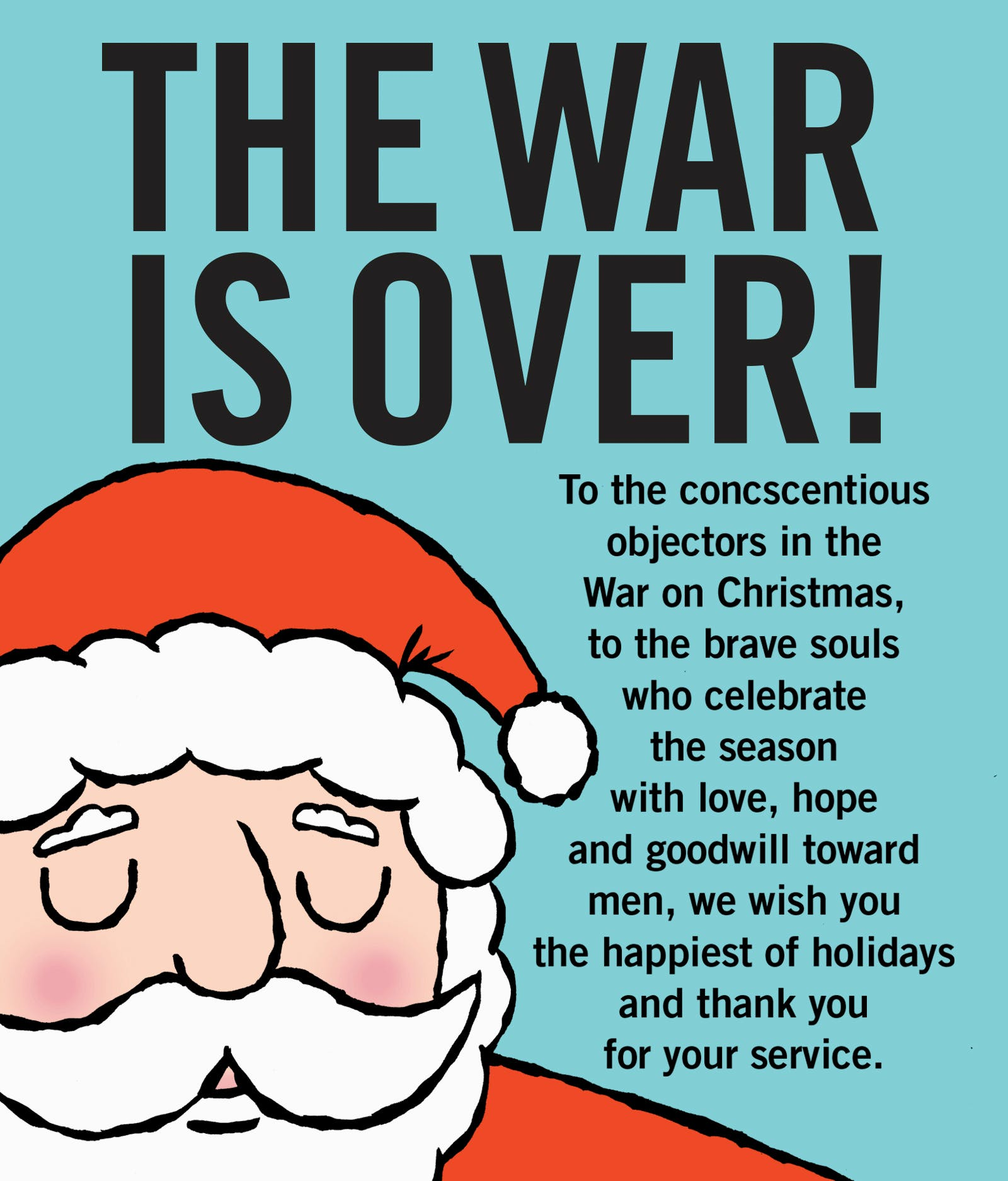 Christmas Is Over.The War On Christmas Is Over If You Want It By Mark Kaufman