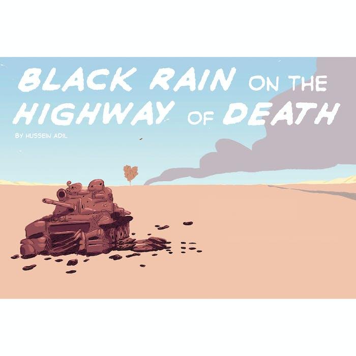 Black Rain on the Highway of Death